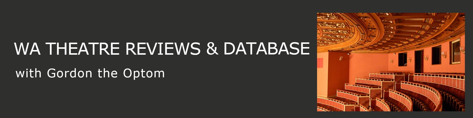 WA Theatre Reviews & Database